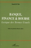 Doubi Bi Tra - Banque, finance & bourse - Lexique des termes usuels.