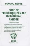 Doudou Ndoye - Code de procédure pénale du Sénégal annoté.