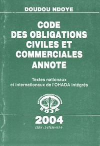 Code des obligations civiles et commerciales annoté - Textes nationaux et internationaux de lOHADA intégrés.pdf