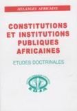 Doudou Ndoye - Constitutions et institutions publiques africaines.