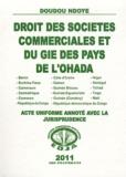 Doudou Ndoye - Droit des sociétés commerciales et du GIE des pays de l'OHADA - Acte uniforme annoté avec la jurisprudence.
