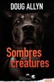 Doug Allyn - Sombres créatures.