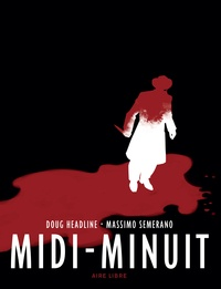 Doug Headline et Massimo Semerano - Midi-minuit.