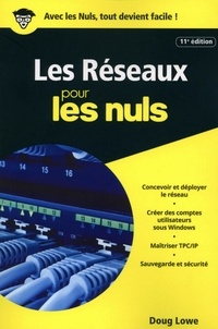 Doug Lowe - Les réseaux pour les nuls.