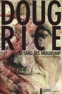 Doug Rice - Le sang des Mugwump - Conte d'inceste tirésien.