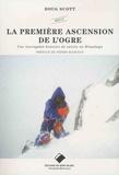 Doug Scott - La première ascension de l'Ogre - Une incroyable histoire de survie en Himalaya.