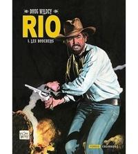 Doug Wildey - Rio Tome 1 : Les bouchers.
