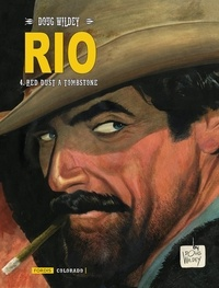 Doug Wildey - Rio Tome 4 : Red dust à Tombstone.