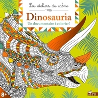 Dougal Dixon et Claire Scully - Dinosauria - Un documentaire à colorier !.