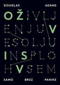 Douglas Adams et Alojz Kodre - O Življenju, Vesolju in sploh Vsem.