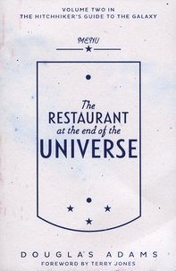 Douglas Adams - The Hitchhiker's Guide to the Galaxy Tome 2 : The Restautant at the End of the Universe.