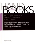 Douglas Bernheim et Stefano Dellavigna - Handbook of Behavioral Economics - Foundations and Applications 1.