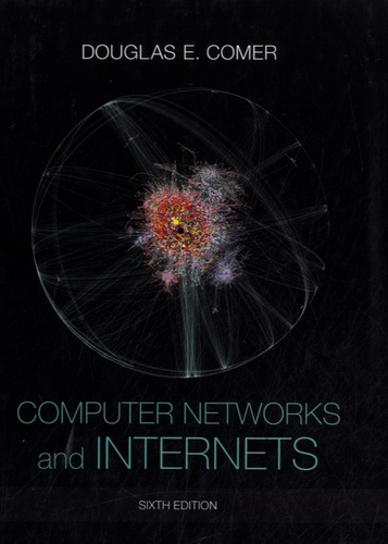 Douglas Comer - Computer Networks and Internets.