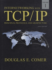 Douglas Comer - Internetworking with TCP/IP - Volume 1, Principles, Protocols and Architecture.