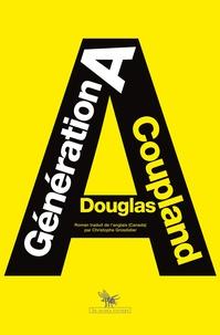 Douglas Coupland - Génération A.
