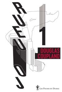 Douglas Coupland - Joueur 1 - Ce qu'il adviendra de nous.