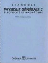 Douglas Giancoli - Physique générale - Tome 2, Electricité et magnétisme, Solutions  et corrigé des problèmes.