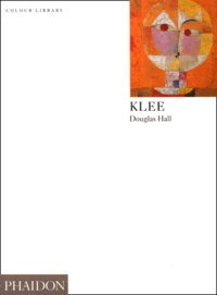 Douglas Hall - Klee - Edition en langue anglaise.