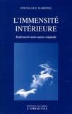 Douglas Harding - L'immensité intérieure - Redécouvrir notre nature originelle.