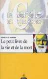 Douglas Harding - Le petit livre de la vie et de la mort.