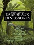 Douglas Henderson - L'arbre aux dinosaures.