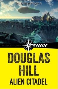 Douglas Hill - Alien Citadel.