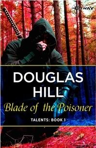 Douglas Hill - Blade of the Poisoner.