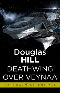 Douglas Hill - Deathwing Over Veynaa.
