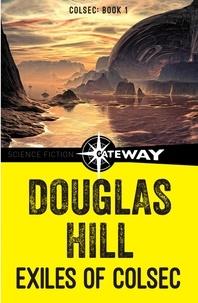 Douglas Hill - Exiles of Colsec.
