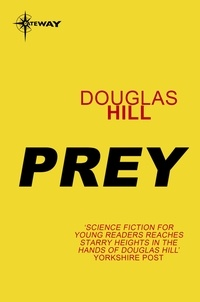 Douglas Hill - Prey.
