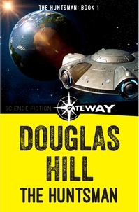 Douglas Hill - The Huntsman.