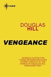 Douglas Hill - Vengeance.