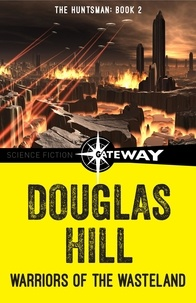 Douglas Hill - Warriors of the Wasteland.