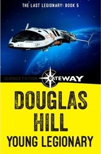 Douglas Hill - Young Legionary.