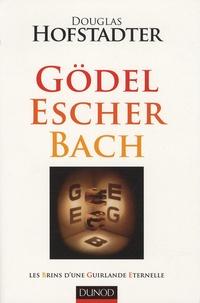 Douglas Hofstadter - Gödel Escher Bach - Les Brins d'une Guirlande Eternelle.