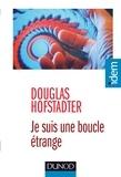 Douglas Hofstadter - Je suis une boucle étrange.
