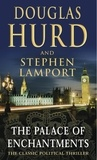 Douglas Hurd et Stephen Lamport - The Palace Of Enchantments.