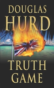 Douglas Hurd - Truth Game.