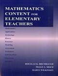 Douglas K. Brumbaugh et Peggy L. Moch - Mathematics content for elementary teachers.