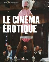 Douglas Keesey et Paul Duncan - Le cinéma érotique.