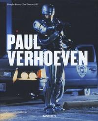 Douglas Keesey et Paul Duncan - Paul Verhoeven.