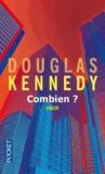 Douglas Kennedy - Combien ?.