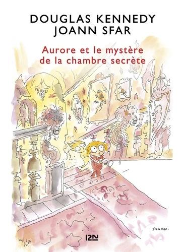 Les fabuleuses aventures d'Aurore Tome 2 Aurore et le mystère de la chambre secrète