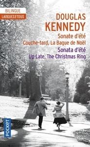 Douglas Kennedy - Sonate d'ete, couche-tard, la bague de noel.