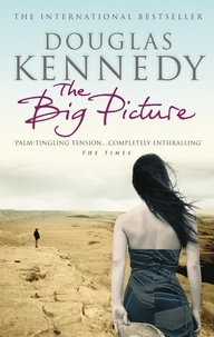 Douglas Kennedy - The Big Picture.