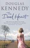 Douglas Kennedy - The Dead Heart.