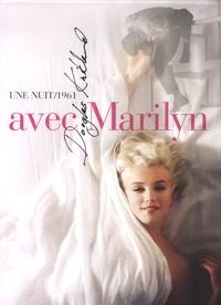 Douglas Kirkland - Une nuit/1961 avec Marilyn.