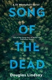 Douglas Lindsay - Song of the Dead - An eerie Scottish murder mystery (DI Westphall 1).