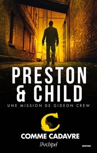 Douglas Preston et Lincoln Child - C comme cadavre.