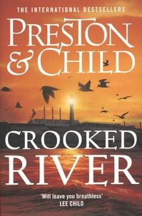 Douglas Preston et Lincoln Child - Crooked River.